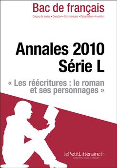 Bac de français 2010 - Annales série L (Corrigé)