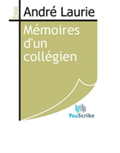 Mémoires d'un collégien