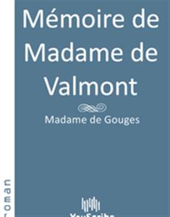 Mémoire de Madame de Valmont