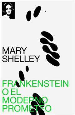 Frankenstein o el moderno Prometeo (texto completo, con índice activo)