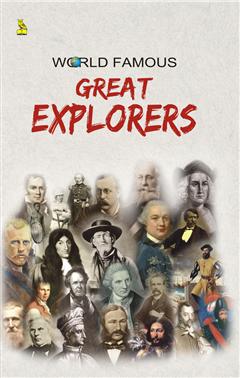 World Famous Great Explorer
