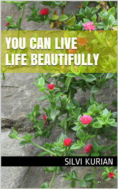 You Can Live Life Beautifully