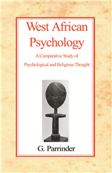 West African Psychology: A Comparative Study of Psychology and Religious Thought