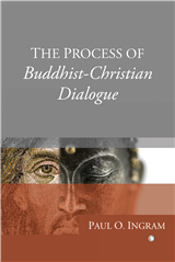 Process of Buddhist-Christian Dialogue