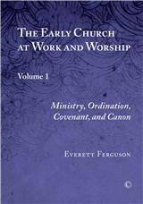 The Early Church at Work and Worship I