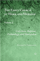 The Early Church at Work and Worship II
