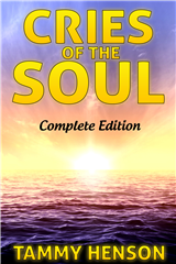 Cries of the Soul: Complete Collection