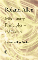 Missionary Principles - And Practice