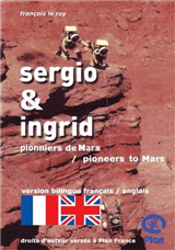 Sergio & Ingrid: Pioneers to Mars