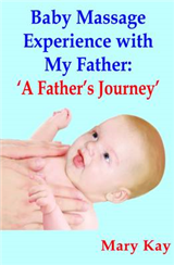 Baby Massage Experience with My Father: 'A Father's Journey'