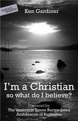 I'm a Christian so what do I believe?