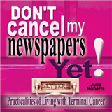 Don't cancel my newspapers Yet!