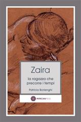Zaira - la ragazza che precorre i tempi