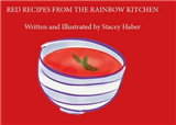 Red Recipes From the Rainbow Kitchen