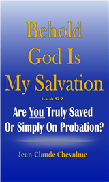 Behold God is My Salvation! Isaiah 12:2