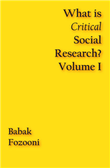 What is Critical Social Research? (Volume 1)