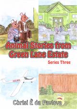 Animal Stories from Green Lane Estate : Series Three