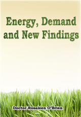 Energy, Demand and New Findings