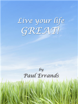 Live your life GREAT