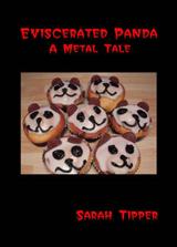 Eviscerated Panda A Metal Tale