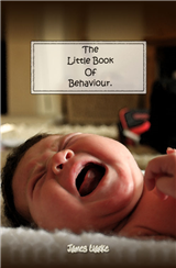 The Little Book of Behaviour