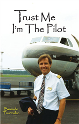 Trust Me I'm The Pilot