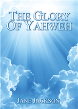 THE GLORY OF YAHWEH