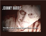 Johnny Harris   The Man Who Turned Elvis Down Twice