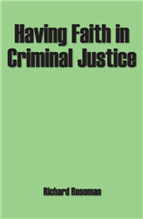 Having Faith in Criminal Justice