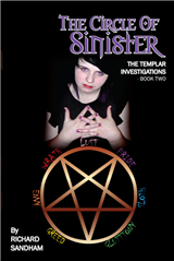 Templar Investigations Book Two: The Circle of Sinister
