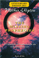 Mother Shipton: The Missing Prophecies