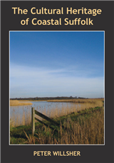 The Cultural Heritage of Coastal Suffolk
