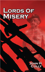 Lords of Misery by John H Cully