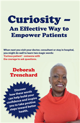 Curiosity - An Effective Way to Empower Patients