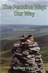 The Pennine Way: Our Way; Second Ed.