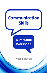 Communication Skills - A Personal Workshop
