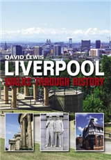 Walks through History: Liverpool