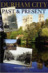 Durham City: Past and Present