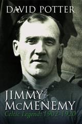 Jimmy McMenemy - Celtic's Napoleon