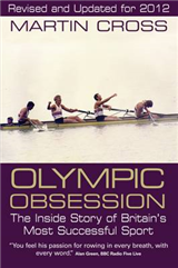 Olympic Obsession. The Inside Story of Britain's Most Successful Sport
