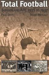 Total Football: Sunderland AFC 1935–37