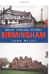 Walks Through History: Birmingham