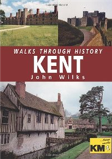 Walks Through History: Kent