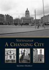 Nottingham: A Changing City