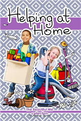 The Beautiful Me Collection: Helping at Home