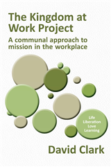 The Kingdom at Work Project: A communal approach to mission in the workplace