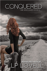 Conquered: She Who Dares Book 2