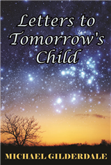 Letters to Tomorrow's Child
