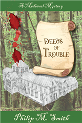 Deeds of Trouble