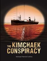 The Kimchaek Conspiracy